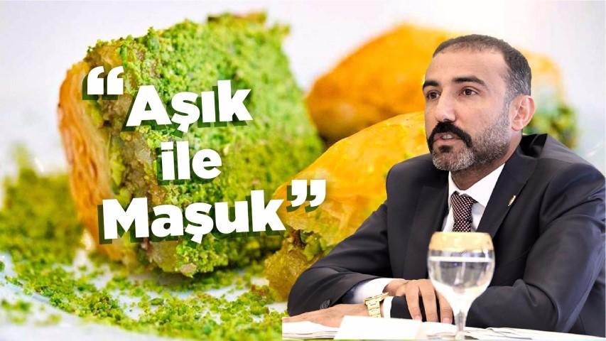 """GTO Başkanı Yıldırım, Gaziantep'te Baklava ve fıstık """"âşık ile maşuk"""" gibidir"""