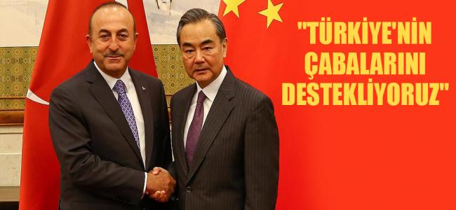 Çin, Türkiye'ye Desteğini Yineledi