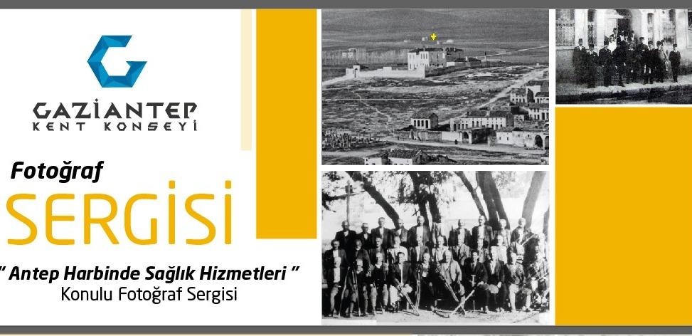 """""""Antep Harbinde Sağlık Hizmetleri"""" konulu fotoğraf sergisi açılıyor"""