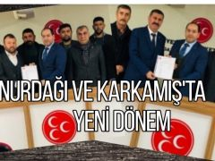 MHP Nurdağı ve Karkamış'ta yeni dönem