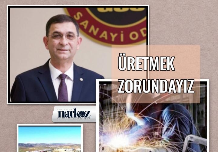 """GSO Başkanı Ünverdi, """"Gaziantep,Türkiye ve Dünya için üretmek zorunda"""""""