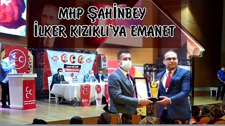 İlker Kızıklı, MHP Şahinbey İlçe Başkanlığına seçildi