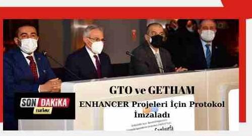 GTO ve GETHAM,  ENHANCER Projeleri İçin Protokol İmzaladı