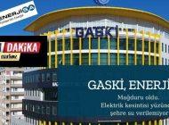 """GASKİ'den Açıklama: """"Elektrik Kesintisi Yüzünden Su Veremiyoruz"""""""