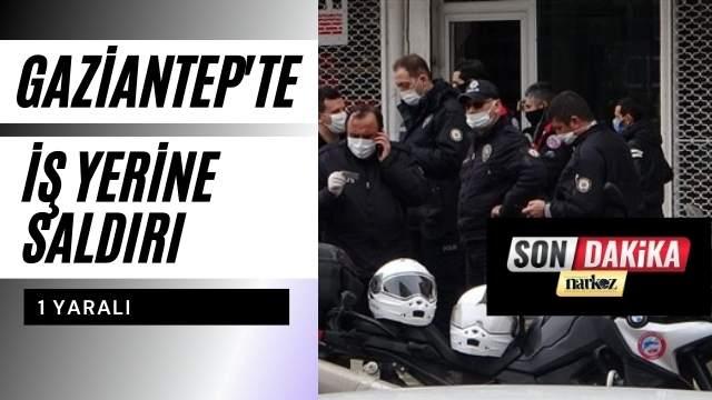 Gaziantep'te İş Yerine Pompalı Saldırı: 1 Yaralı