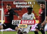 Gaziantep FK: 1 – Hatayspor: 1