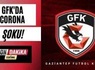 Gaziantep FK'da Galatasaray Maçı Öncesinde Korona Virüs Şoku!