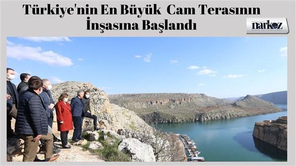 Türkiye'nin En Büyük  Cam Terasının İnşasına Başlandı