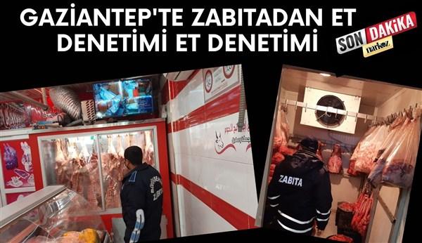 Gaziantep'te Zabıtadan Et Denetimi