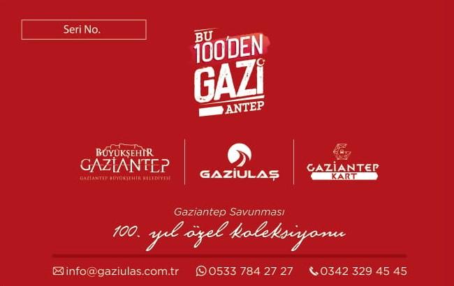 Antep Harbi'nin 100'üncü Yılına Özel 100 Bin Adet GAZİANTEPKART