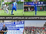 Avrupa Ampute Şampiyonlar Ligi Gaziantep'te Başladı