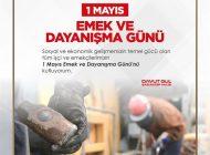 Vali Davut Gül'ün 1 Mayıs Emek ve Dayanışma Günü Mesajı