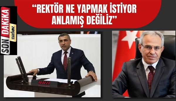 """Taşdoğan: """"Rektör ne yapmak istiyor anlamış değiliz"""""""