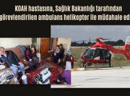 KOAH Hastasına ambulans helikopter ile müdahale edildi
