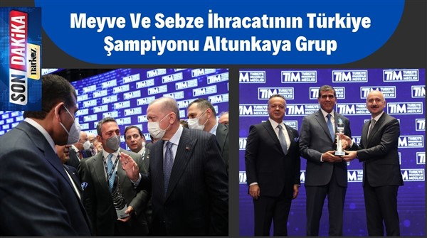 Meyve ve Sebze İhracatının Türkiye Şampiyonu Altunkaya Grup