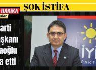 İYİ Parti Gaziantep'te ŞOK istifa